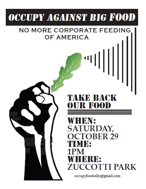 Occupy Against Big Corporate Food – October 29th