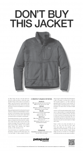 In 2011, Patagonia released this add, exhorting customers not to buy their products. Image courtesy Patagonia. Used with permission.